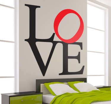 A wall decal of a simple design with the text LOVE. Ideal wall decoration for loving couples who live together.