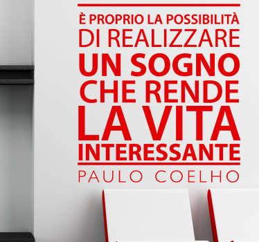 Ecco un saggio pensiero di Paulo Coelho sotto forma di testo adesivo  per dare forza e speranza.