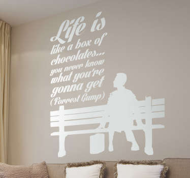 Room Stickers with a quote from the 1994 hit movie Forrest Gump. Funny & inspirational quote decals ideal to decorate your home.