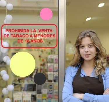 Vinilo decorativo de advertencia para que los menores de edad conozcan que no se les venderá tabaco en tu negocio. Advierte a tus clientes de forma limpia, clara y elegante.