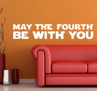 "Adesivo friki per amanti di Star Wars con il testo ""May the fourth be with you""."
