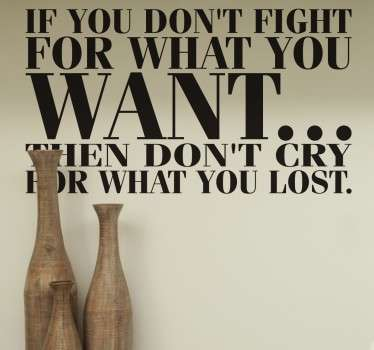 Fight For What You Want Quote Wall Sticker