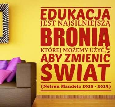 Naklejka na ścianę zwierająca cytat nawiązujący do edukacji znanego południowoafrykańskiego polityka
