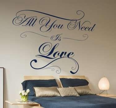 Vinilo decorativo All You Need is Love