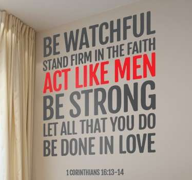 A Christian wall art decal illustrating a biblical passage that encourages you to stand strong in faith and love.