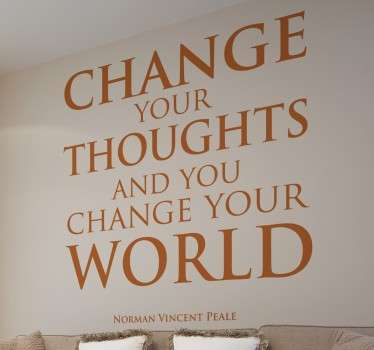 "Muursticker met de inpsirerende quote van Norman Vincent ""Change your thoughts and you change your world"". Keuze uit 50+ kleuren."