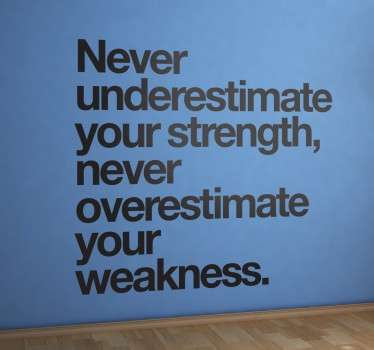 Overestimate Weakness Quote Wall Sticker