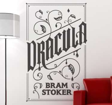Are you into vampire stories? Do you love Bram Stoker's books? You can now decorate your home with this great monochrome decal!
