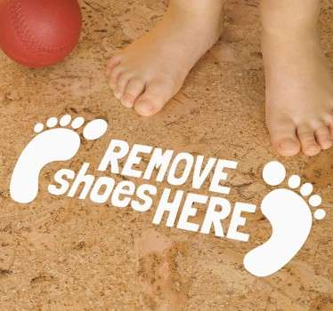 Sticker remove shoes here