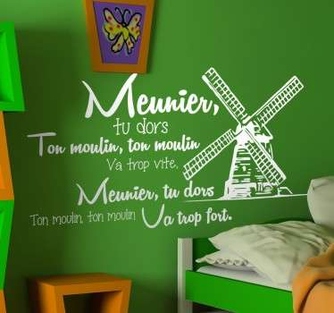 Personnalisez la chambre de bébé avec la célèbre comptine Meunier, tu dors sur un sticker original accompagné d'une illustration de moulin.