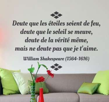 Amateur de poésie et de littérature ? Personnalisez votre décoration avec cette romantique citation de William Shakespeare sur sticker.