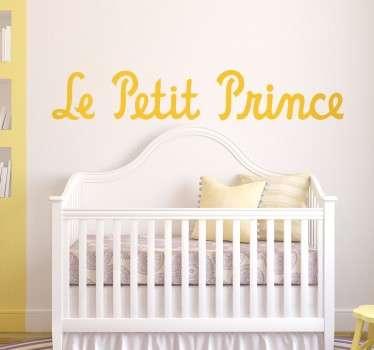 Sticker mural pour chambre d'enfants, avec le titre de la célèbre histoire du petit prince d'Antoine de Saint-Exupéry.