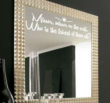Adesivo murale con la famosa citazione da Mirror, mirror of the wall, who is the fairest of them all?