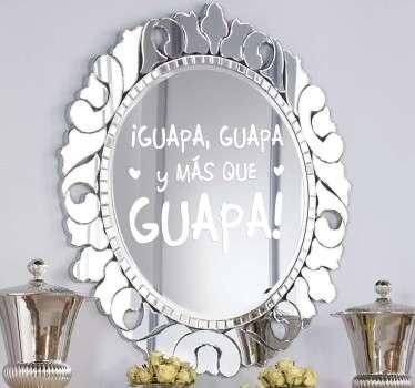 Vinilo espejo guapa más que guapa