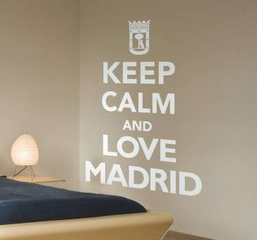 Sticker met de bekende populaire tekst ¨Keel calm and love Madrid¨sticker! Beplak deze sticker op jouw muur or raam.