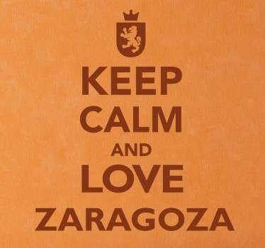 Keep Calm and Love Zaragoza Aufkleber