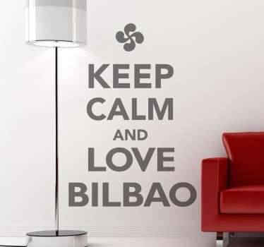 Naklejka Keep Calm, love Bilbao