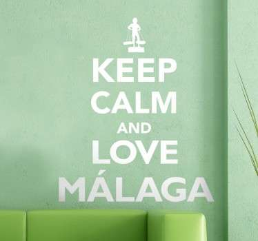 Decals-Keep Calm collection. Ideal for those who have a love for the Spanish city of Malaga. Great for personalising your walls, appliances, devices