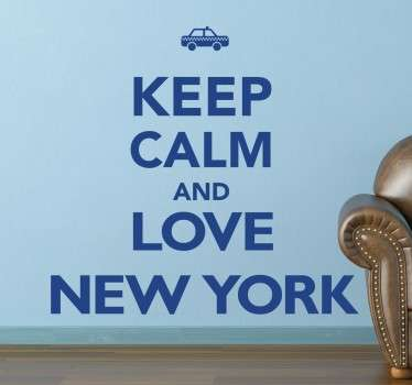 Wall sticker decorativo con la scritta Keep Calm And Love New York, perfeetta per decorare la parete vuota della tua camera.