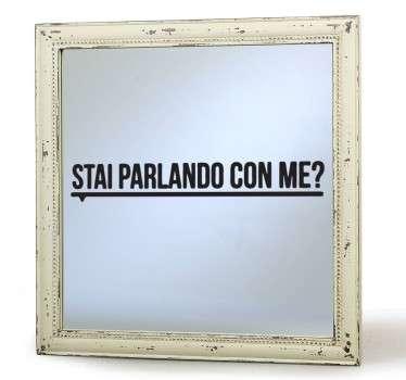 Umoristico adesivo per la simpatica decorazione dello specchio in cui ami controllare il riflesso della tua immagine.