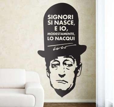 Simpatico stencil muro che raffigura una delle frasi più celebri dell'icona ed indimenticabile umorista napoletano Toto'
