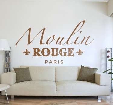 Sind Sie ein Fan von Paris? Die französische Metropole fasziniert Sie? Holen Sie sich den Schriftzug Moulin Rouge Paris als Wandtattoo!