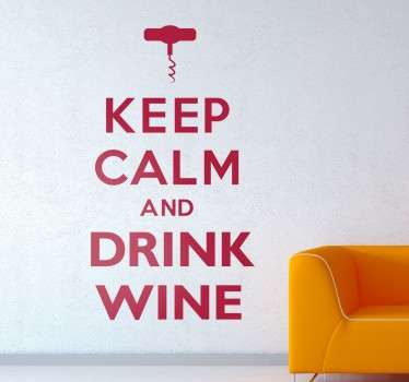 Muursticker ´Keep calm and drink wine´ Dit is een van de bekende ´keep calm.´quotes met de kurkentrekker bovenop.