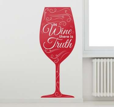 "Wine Wall Stickers - ""In wine there is truth"" Wall art quote combined with an elegant silhouette of a wine glass."