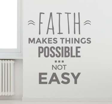 İnanç şeyleri mümkün kılar etiket duvar dekoru