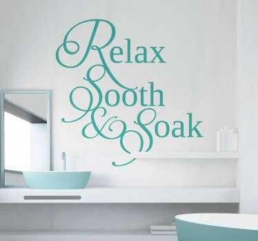 Teksti sisustustarra Relax, Sooth & Soak