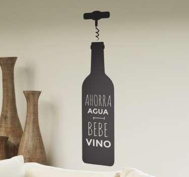 Vinilos originales ideales para bodegas con un divertido texto que te invita a ahorrar agua y beber vino.