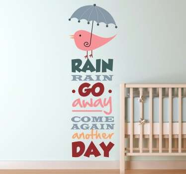 "Kids Wall Stickers - "" Rain rain go away, come again another day"", the popular nursery rhyme. Ideal for decorating areas for children."