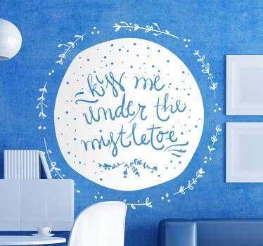 Christmas vinyl decal with a cheeky design with a text inviting your guests to kiss under the mistletoe.