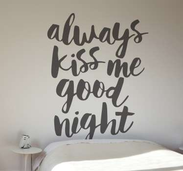 Always Kiss Me Goodnight Text Sticker