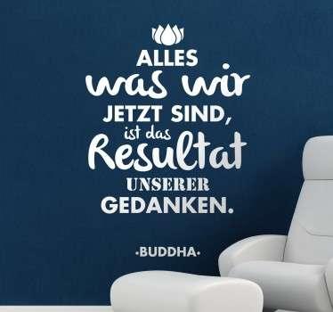 Text Sticker - Interessantes Zitat von Buddha. Lebensweisheit und Motivation für jeden Tag. Dekorationsidee für dein Wohnzimmer.