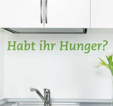 Habt ihr Hunger? Aufkleber