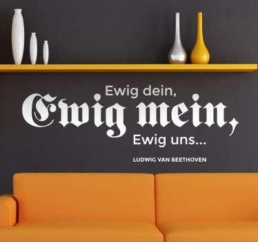 Text Sticker - Zitat von dem bekannten Komponenten Beethoven. Dekorationsidee für das Wohnzimmer, Schlafzimmer und weitere Räume.