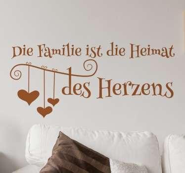 Spruch Familie - Dekorativer Sticker für das Wohnzimmer. Liebesbotschaft an die Familie. Zeigen Sie das Ihnen die Familie wichtig ist.