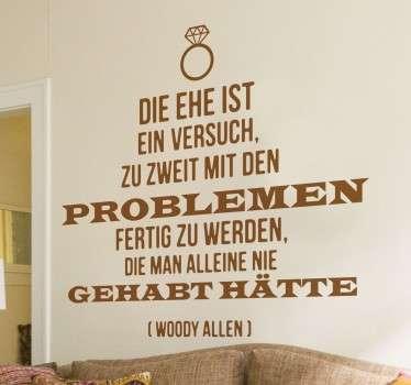 Dekorativer Text Sticker mit einem humorvollen Woody Allen Zitat. Dekorieren Sie Ihr Wohnzimmer.