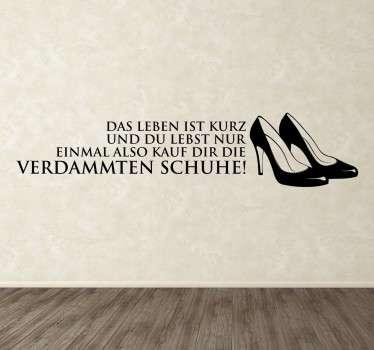 Dekorativer Wandaufkleber für das Schlafzimmer oder Wohnzimmer jeder Frau! Kauf die Schuhe!!!
