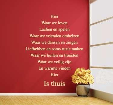 Hier is thuis Nederlandse tekst sticker