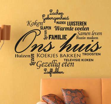 Muursticker van een collage met allemaal woorden dat te maken heeft met een gezellig huis! In het midden staat ¨Ons huis¨!