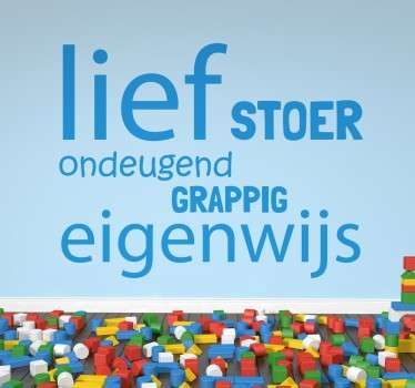Lief stoer kinderkamer Nederlandse sticker