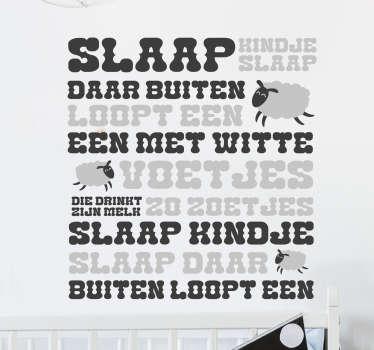 Kinderkamer muursticker van het bekende kinderslaapliedje ¨Slaap kindje slaap¨! In plaats van het woord schaap, een kleine schaapje.