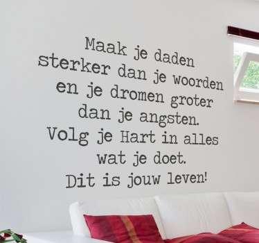 Nederlandse tekst Motivatie sticker jouw leven