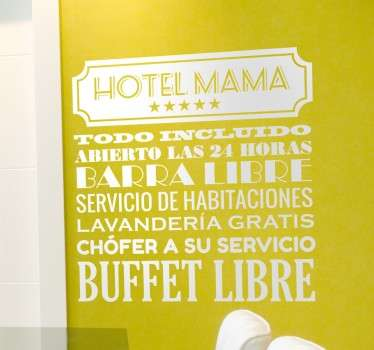 Vinilo decorativo Hotel Mama