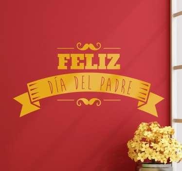 Vinilo decorativo tipo cartel para negocios con el que promocionar la próxima campaña del día del padre.