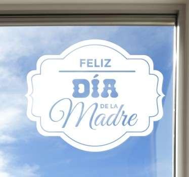 Vinilo para decoración de establecimientos con los que promocionar de una manera clara y llamativa el próximo día de la Madre.