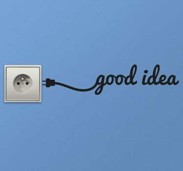 A fun and quirky wall sticker to place next to your light switch or plug boxes at home with the words 'good idea' and a cable coming out. From our collection of switch decals, a funny sticker that can bring a lighthearted atmosphere to any room in your home.