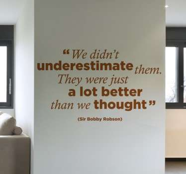 Bobby Robson Quote Sticker